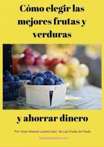 ebook como elegir las mejores frutas y verduras y ahorrar dinero